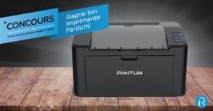 Gagnez une Imprimante Laser   Pantum® P2500