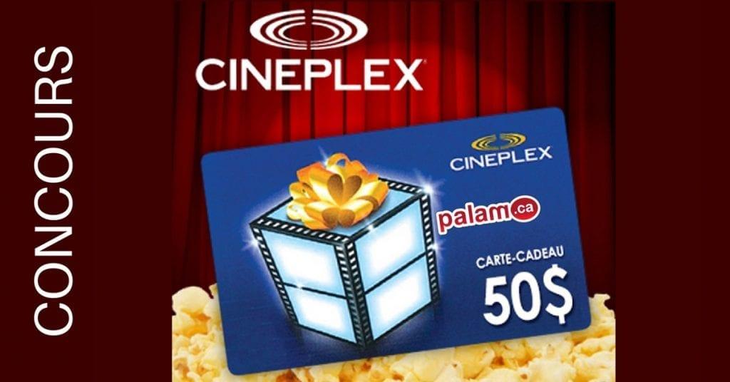 gagner Une carte-cadeau de 50$ au Cineplex