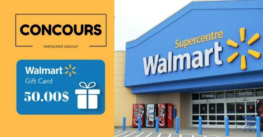 Concours à gagner : une carte cadeau de 50$ chez WALMART !