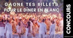 Concours - Gagne ta paire de billet pour le dîner en Blanc de Victoriaville ou Trois-rivières